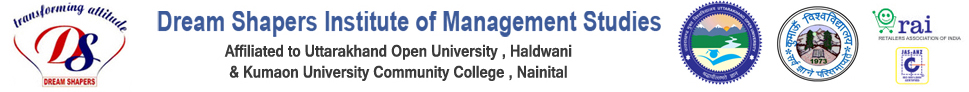 Dreamshapers Institute of Management Studies | Haldwani | Dehradun | Uttarakhand